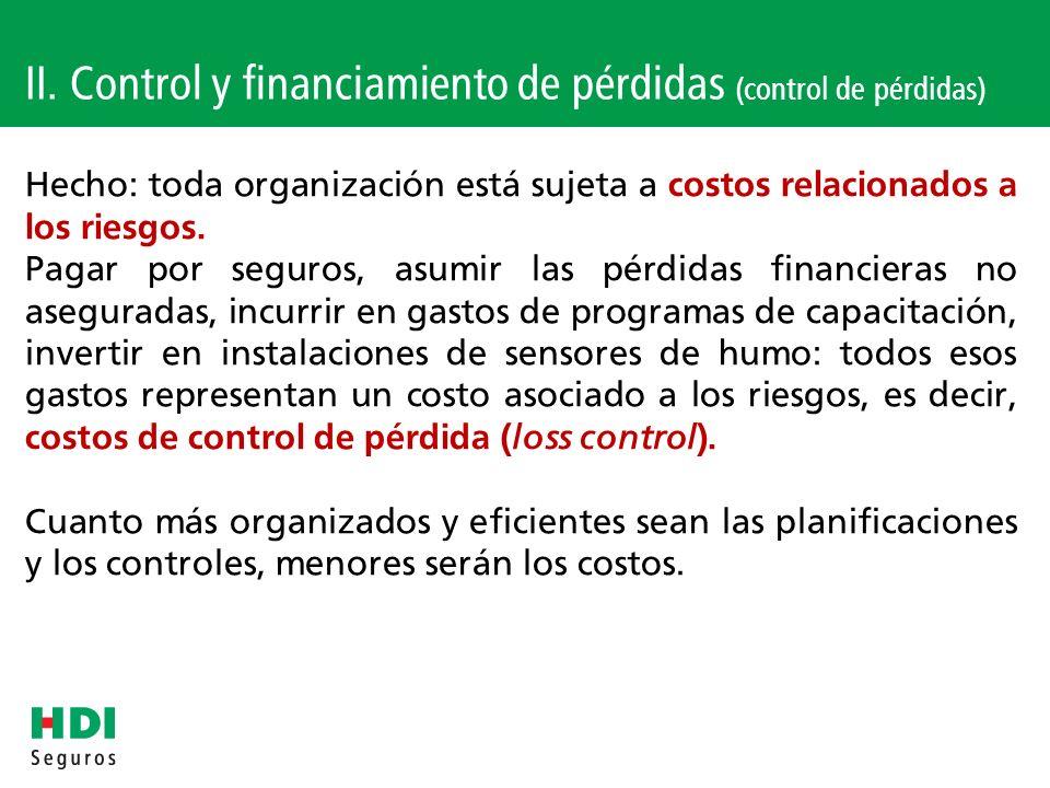 II. Control y financiamiento de pérdidas (control de pérdidas)
