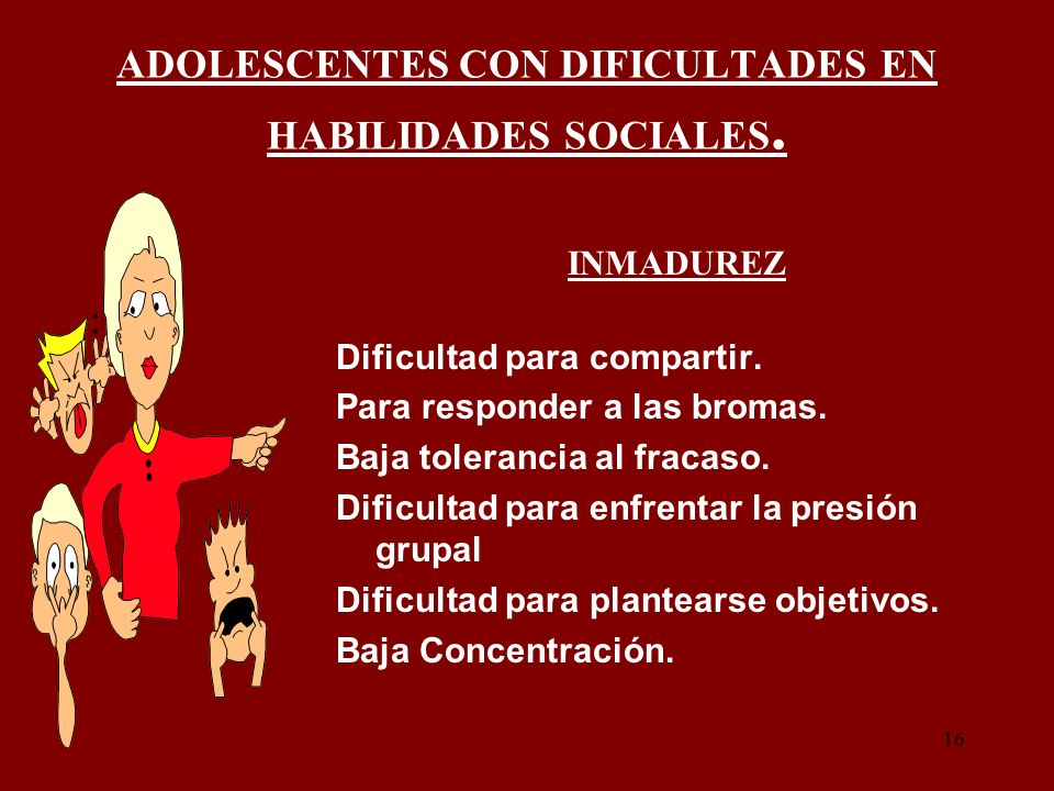 ADOLESCENTES CON DIFICULTADES EN HABILIDADES SOCIALES.