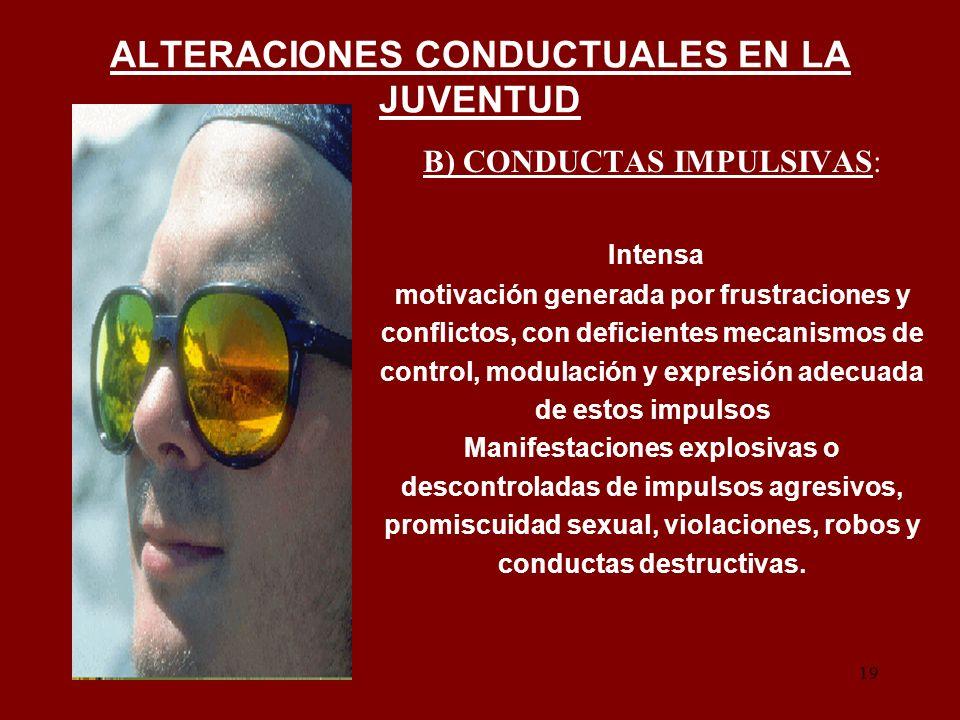 ALTERACIONES CONDUCTUALES EN LA JUVENTUD