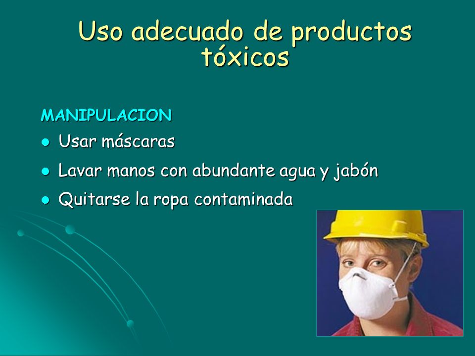 Uso adecuado de productos tóxicos