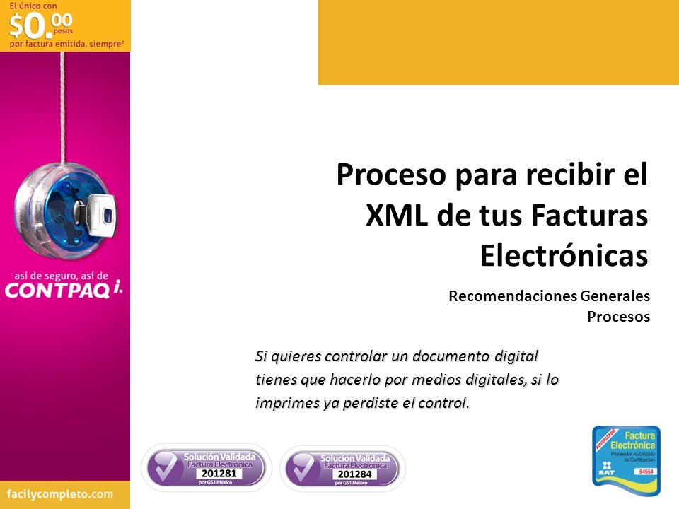 Proceso para recibir el XML de tus Facturas Electrónicas