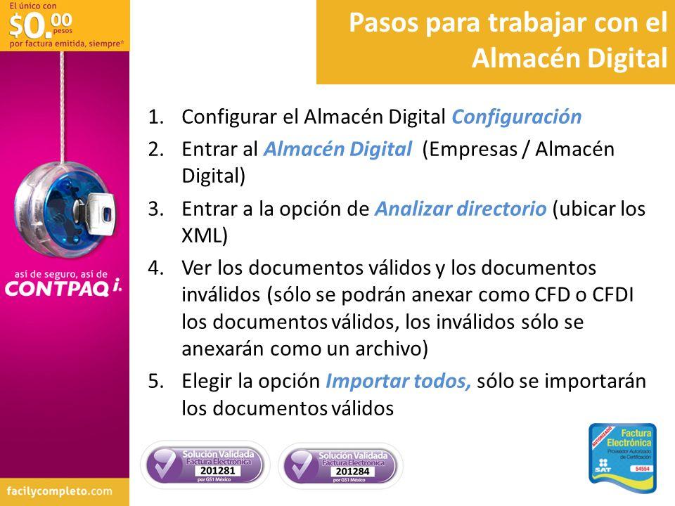 Pasos para trabajar con el Almacén Digital