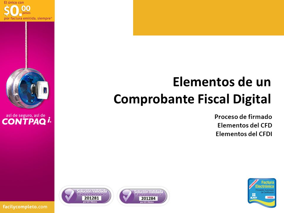 Elementos de un Comprobante Fiscal Digital