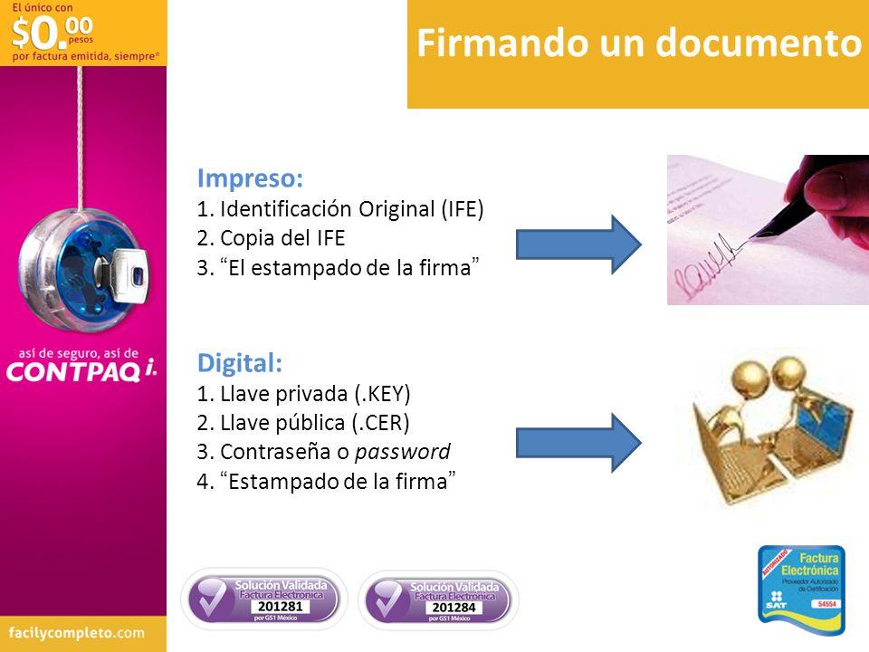 Firmando un documento Impreso: Digital: Identificación Original (IFE)