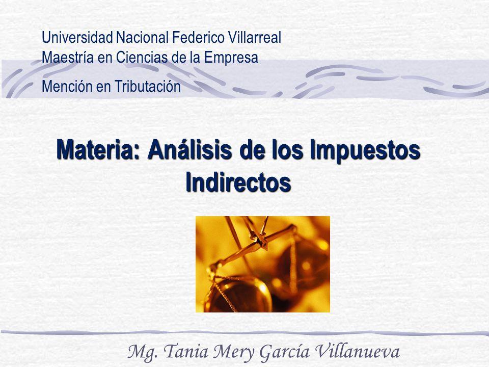 Materia: Análisis de los Impuestos Indirectos