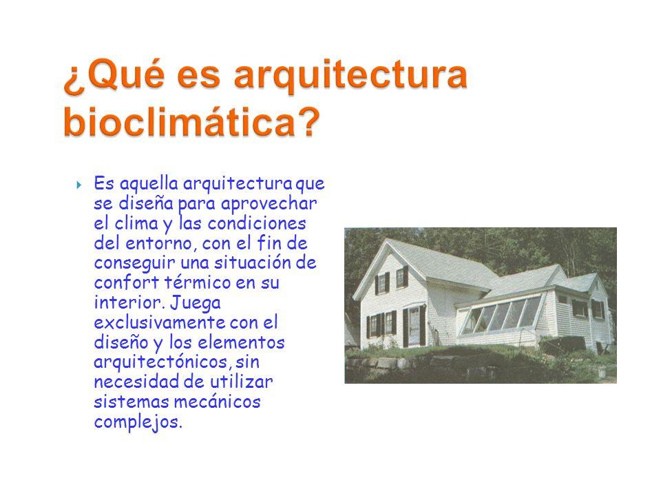 Introducci n a la arquitectura bioclim tica ppt descargar for Que es diseno en arquitectura