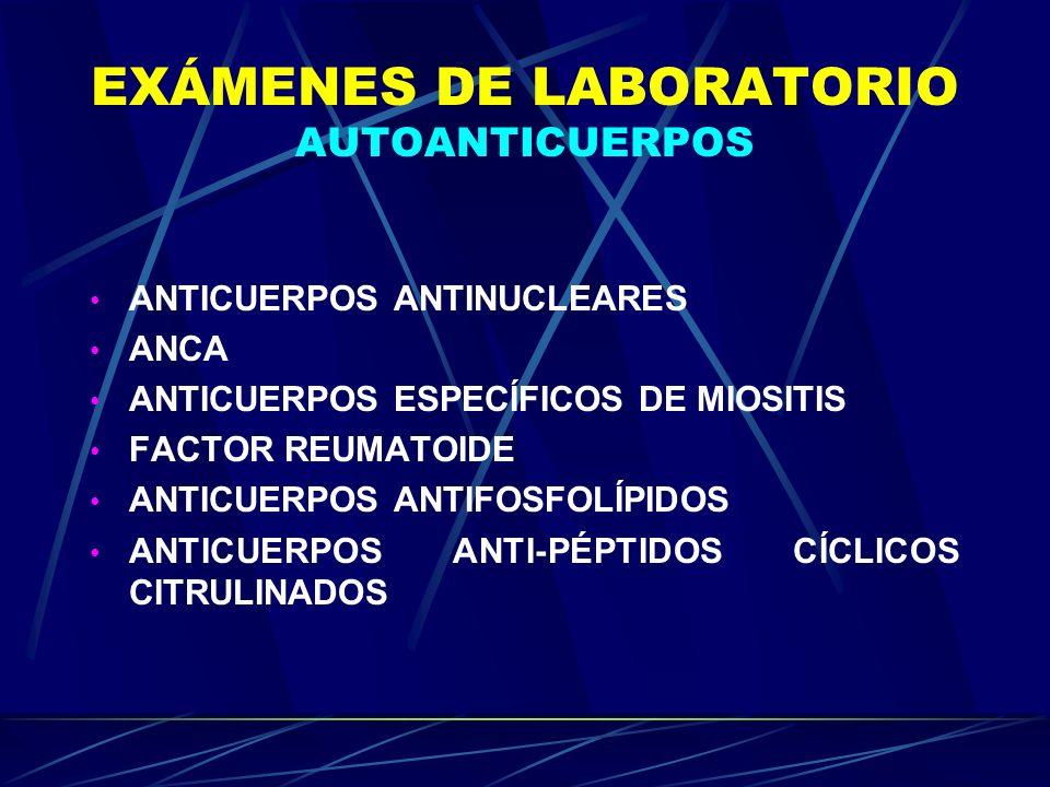 EXÁMENES DE LABORATORIO AUTOANTICUERPOS