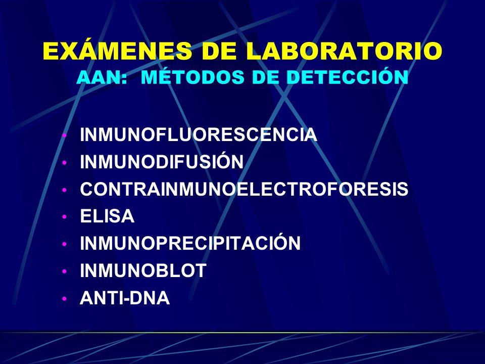 EXÁMENES DE LABORATORIO AAN: MÉTODOS DE DETECCIÓN