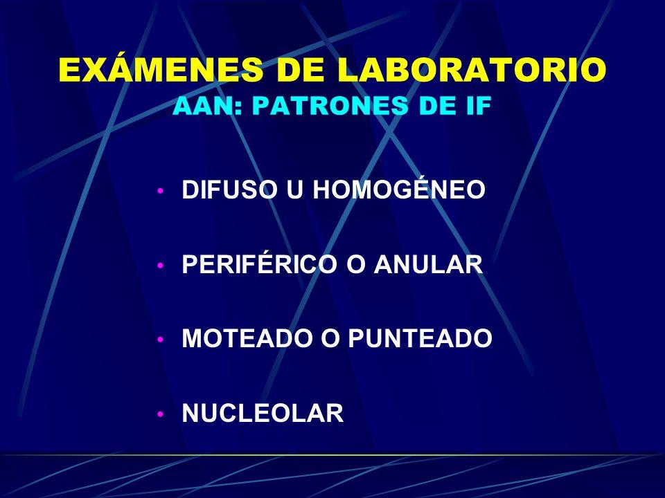 EXÁMENES DE LABORATORIO AAN: PATRONES DE IF