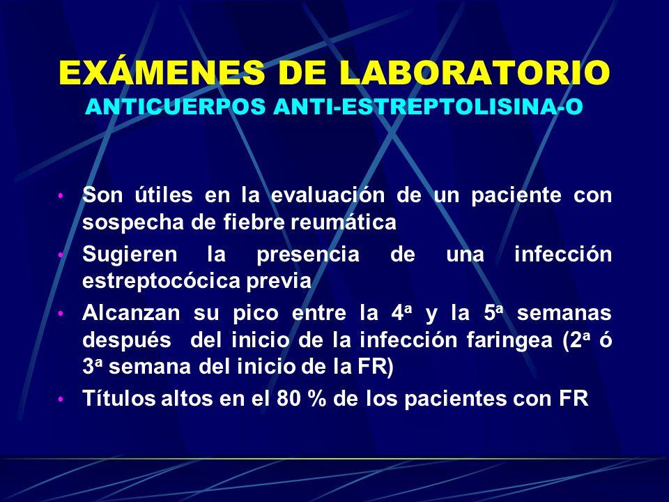 EXÁMENES DE LABORATORIO ANTICUERPOS ANTI-ESTREPTOLISINA-O