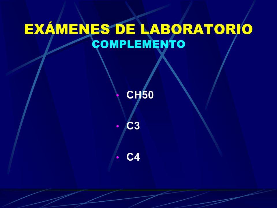 EXÁMENES DE LABORATORIO COMPLEMENTO