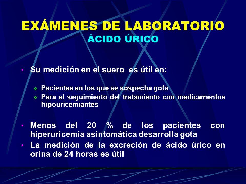 EXÁMENES DE LABORATORIO ÁCIDO ÚRICO