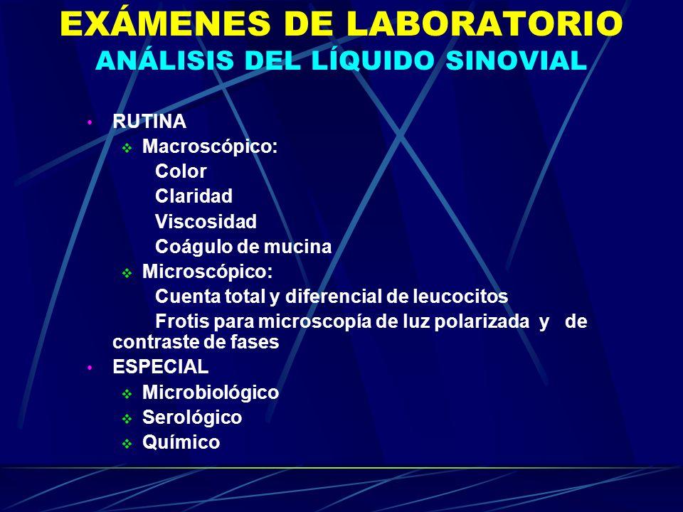 EXÁMENES DE LABORATORIO ANÁLISIS DEL LÍQUIDO SINOVIAL