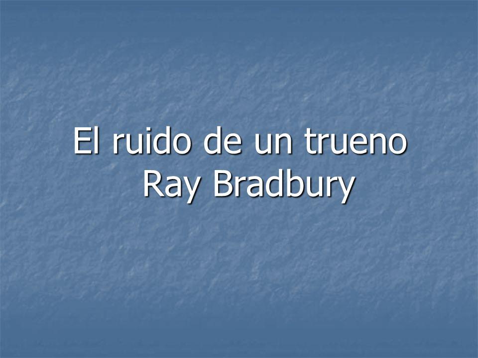 El ruido de un trueno Ray Bradbury