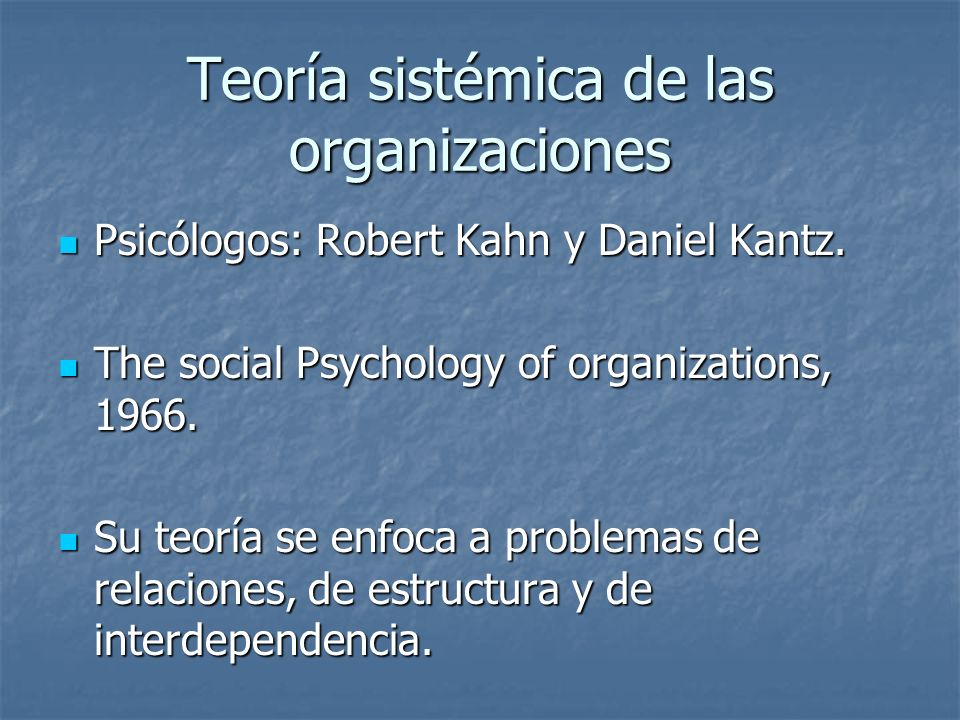 Teoría sistémica de las organizaciones