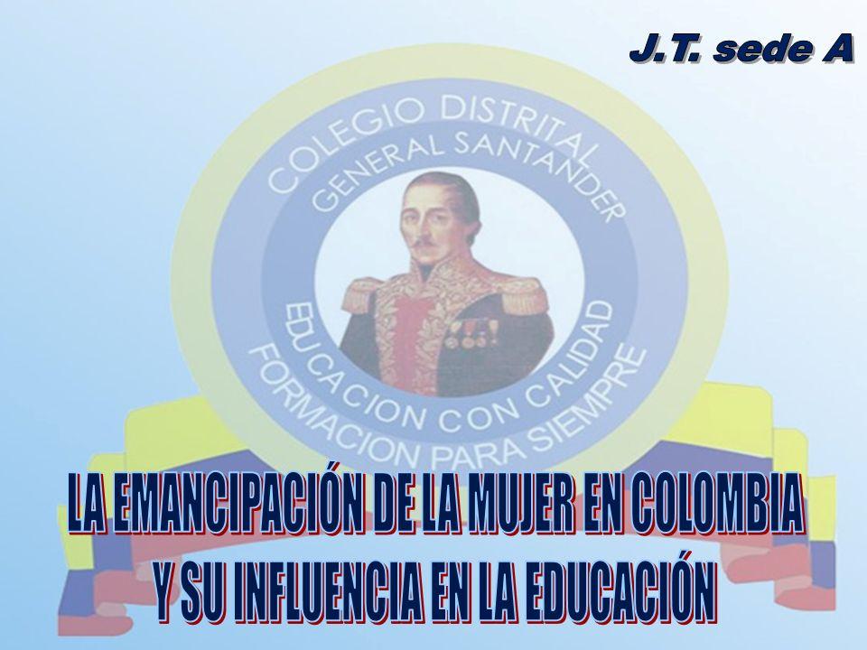 LA EMANCIPACIÓN DE LA MUJER EN COLOMBIA