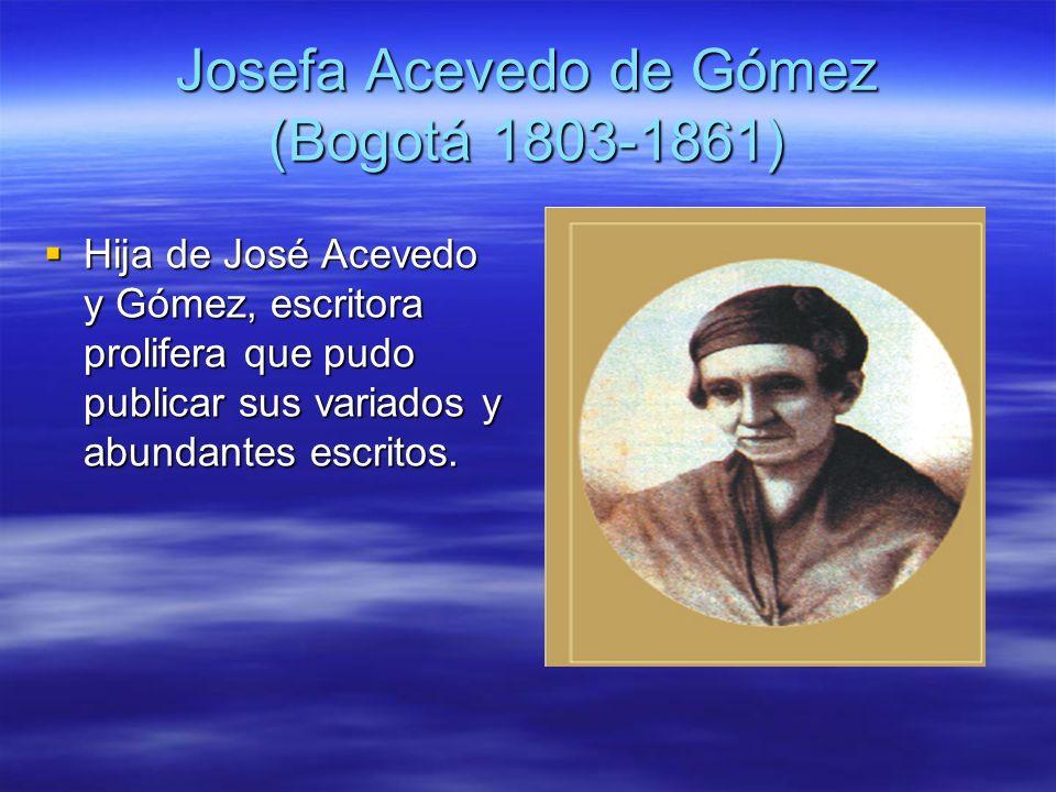 Josefa Acevedo de Gómez (Bogotá 1803-1861)