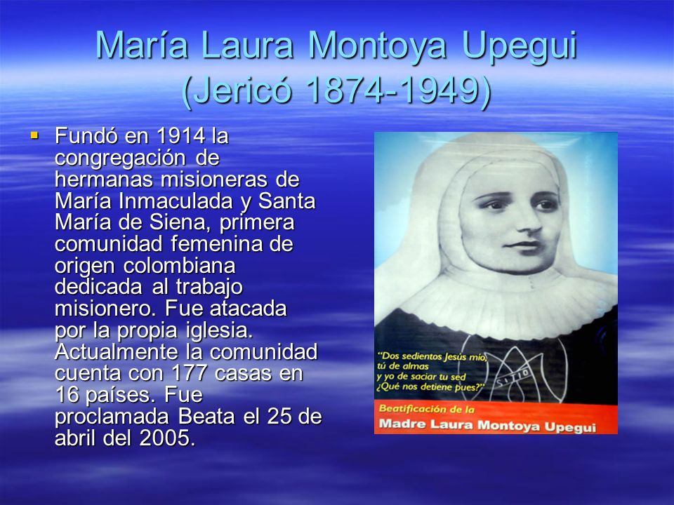 María Laura Montoya Upegui (Jericó 1874-1949)