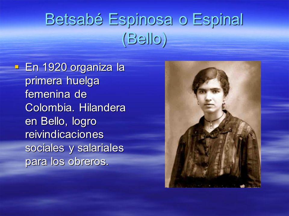 Betsabé Espinosa o Espinal (Bello)