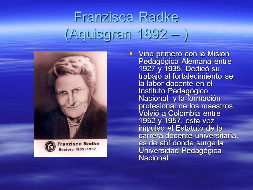 Franzisca Radke (Aquisgran 1892 – )