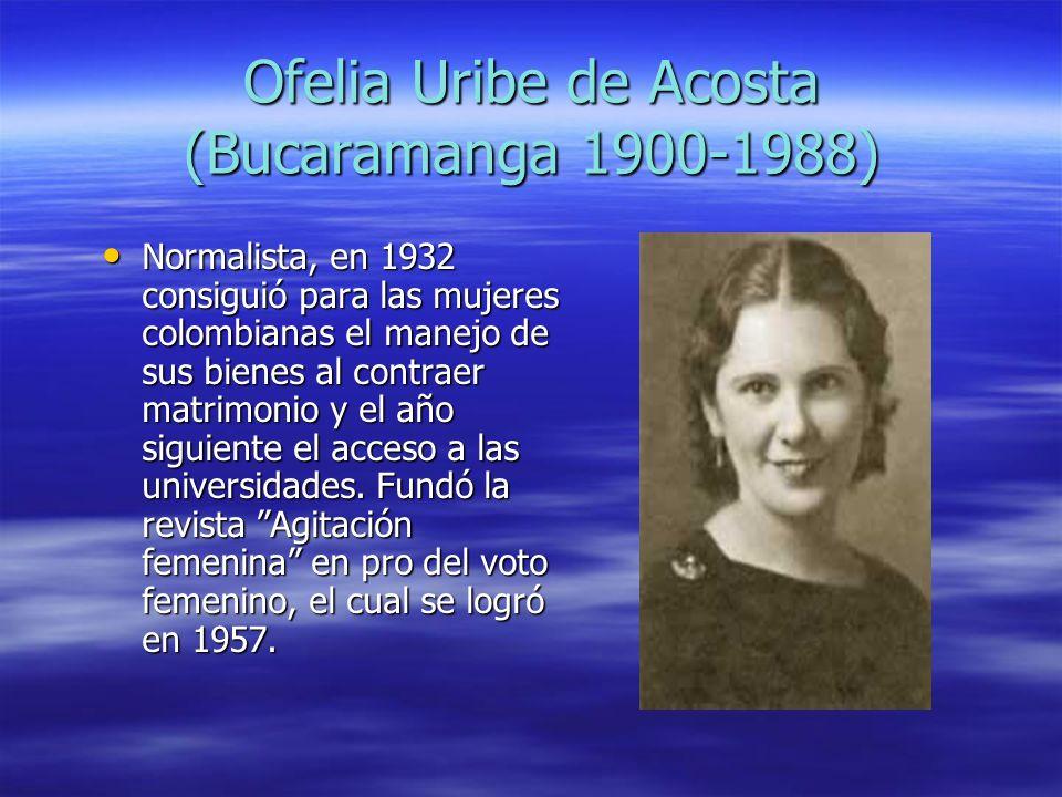 Ofelia Uribe de Acosta (Bucaramanga 1900-1988)