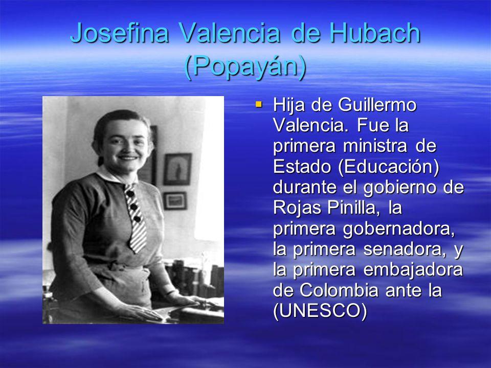 Josefina Valencia de Hubach (Popayán)