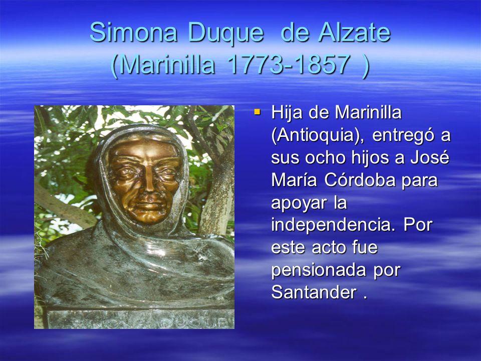 Simona Duque de Alzate (Marinilla 1773-1857 )