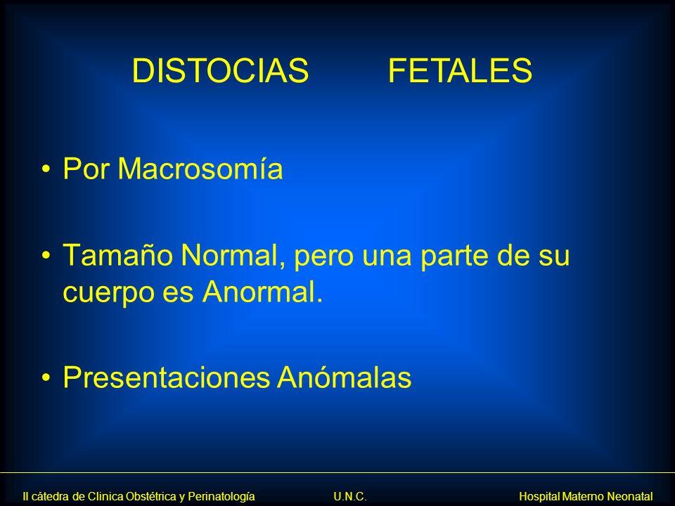 DISTOCIAS FETALES Por Macrosomía