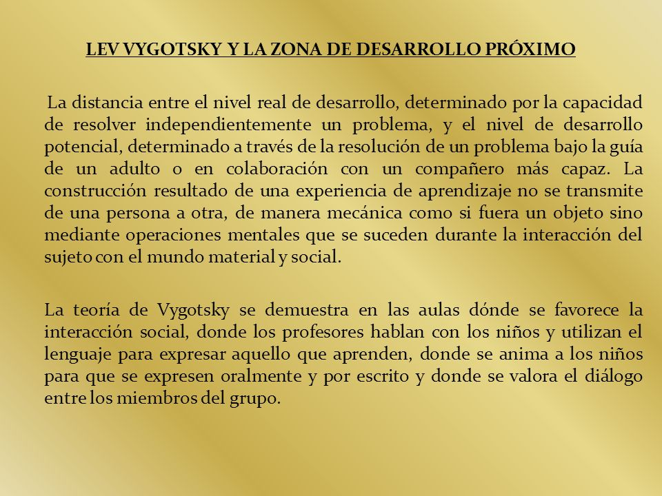 LEV VYGOTSKY Y LA ZONA DE DESARROLLO PRÓXIMO