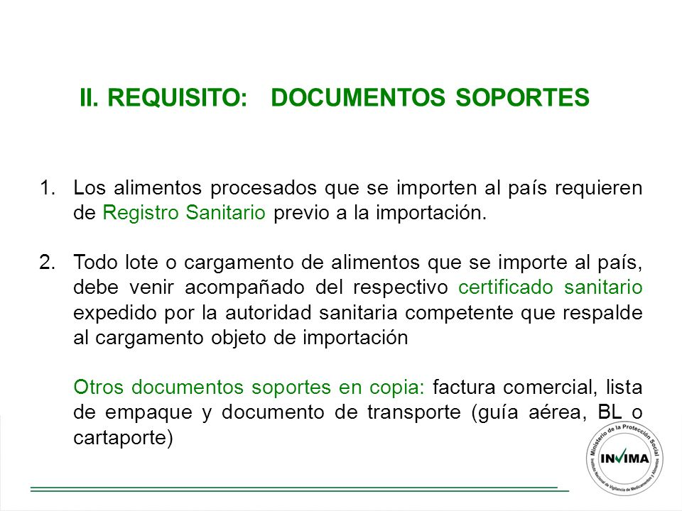 II. REQUISITO: DOCUMENTOS SOPORTES
