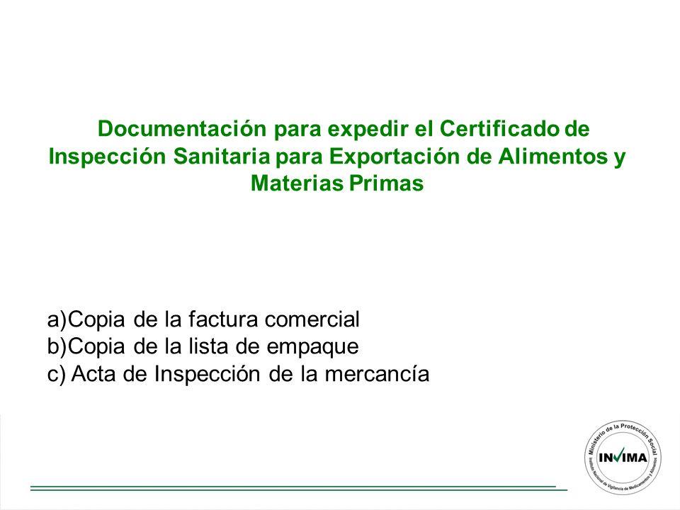 Documentación para expedir el Certificado de Inspección Sanitaria para Exportación de Alimentos y Materias Primas