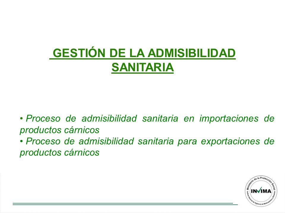 GESTIÓN DE LA ADMISIBILIDAD SANITARIA