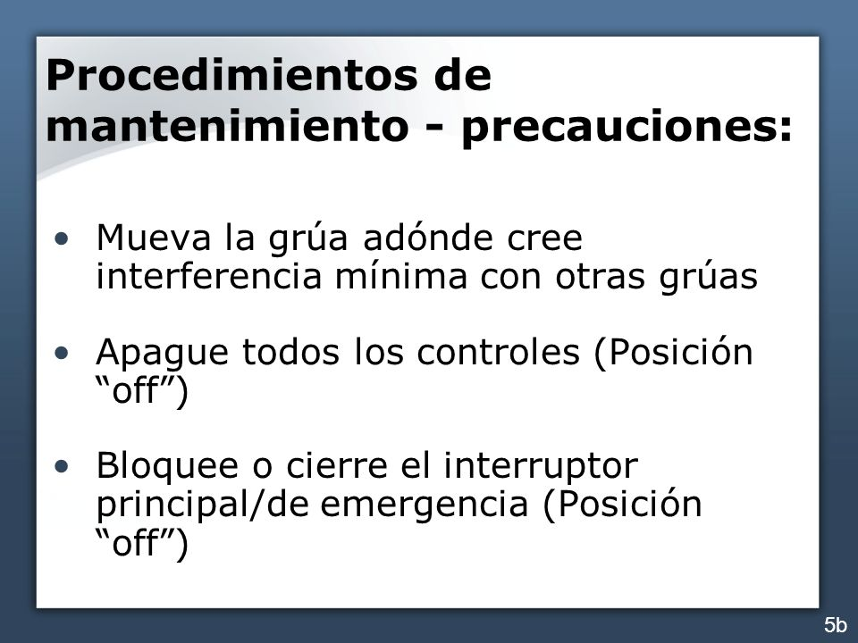 Procedimientos de mantenimiento - precauciones: