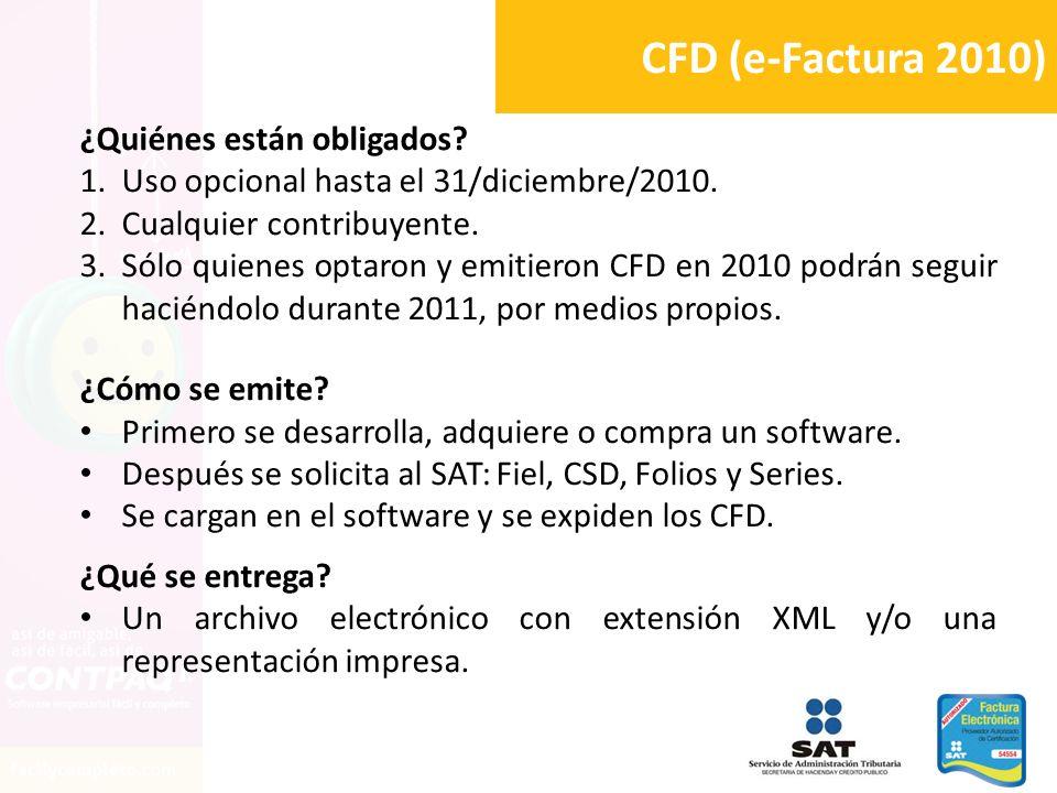 CFD (e-Factura 2010) ¿Quiénes están obligados