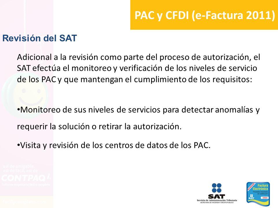 PAC y CFDI (e-Factura 2011) Revisión del SAT