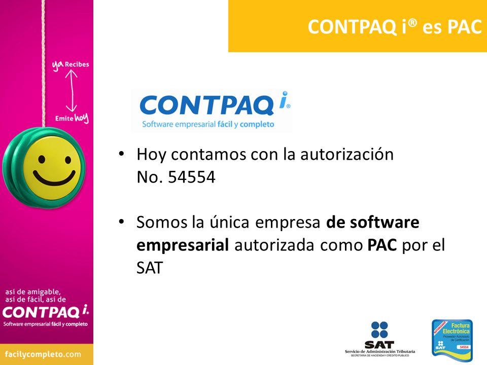 CONTPAQ i® es PAC Hoy contamos con la autorización No. 54554