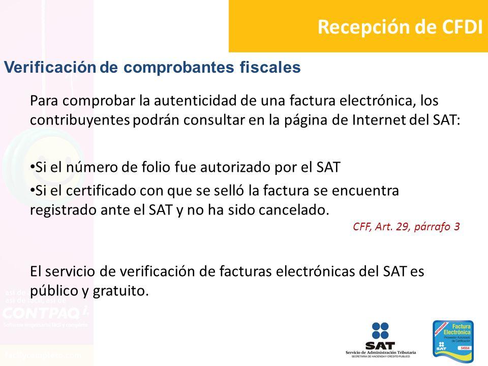 Recepción de CFDI Verificación de comprobantes fiscales