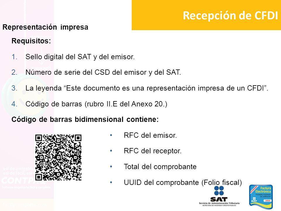 Recepción de CFDI Representación impresa Requisitos: