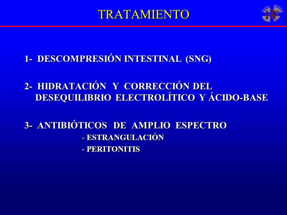 TRATAMIENTO 1- DESCOMPRESIÓN INTESTINAL (SNG)