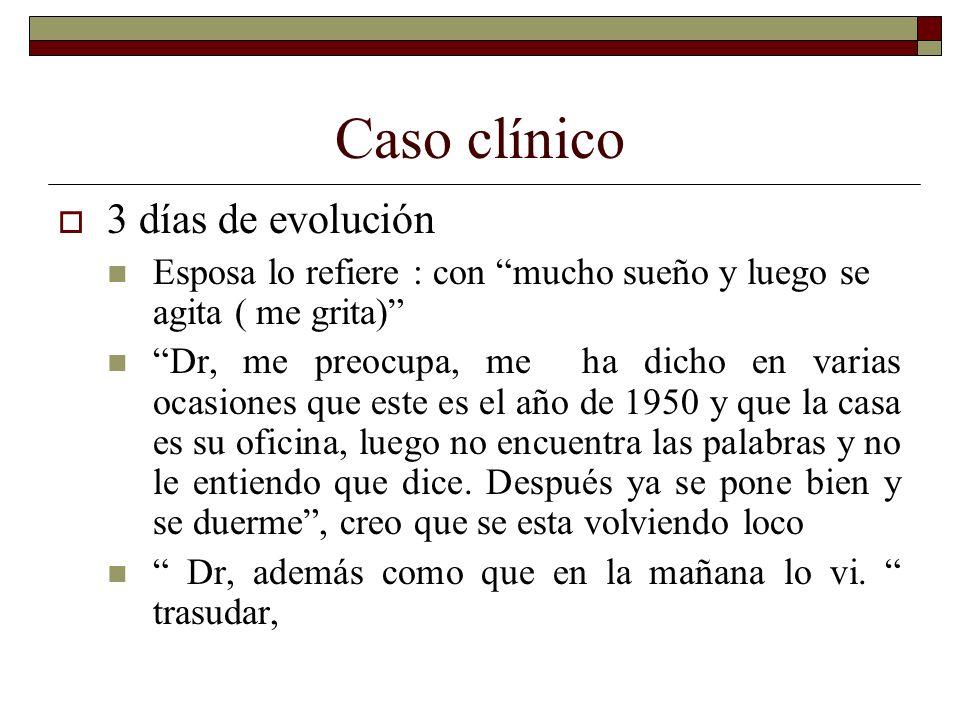 Caso clínico 3 días de evolución