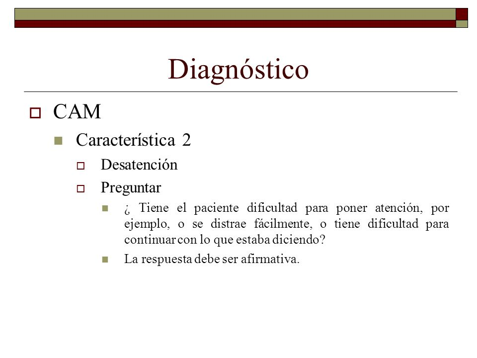 Diagnóstico CAM Característica 2 Desatención Preguntar