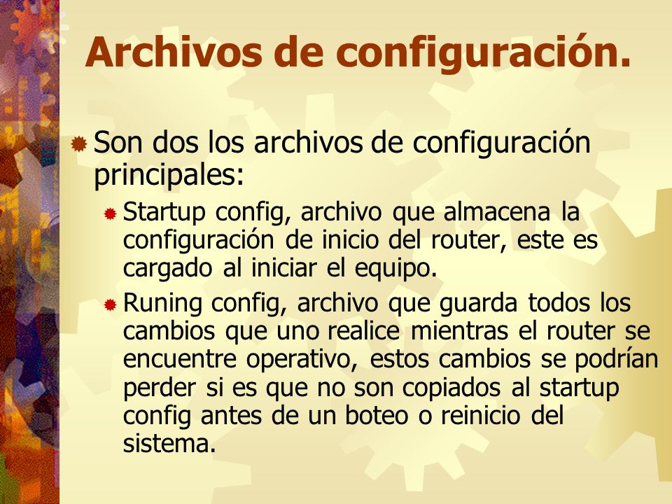 Archivos de configuración.