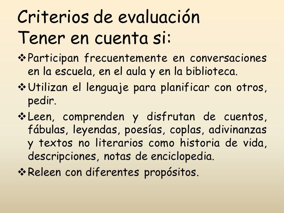 Criterios de evaluación Tener en cuenta si: