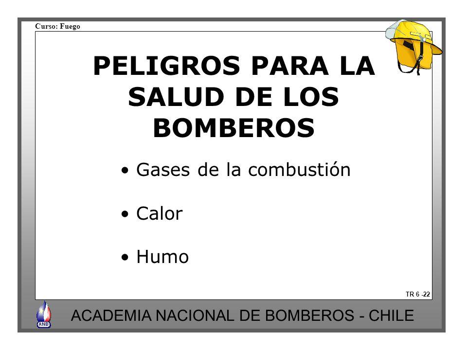 PELIGROS PARA LA SALUD DE LOS BOMBEROS