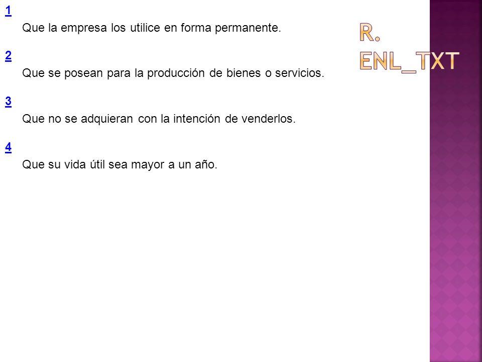 R. Enl_txt 1 Que la empresa los utilice en forma permanente. 2