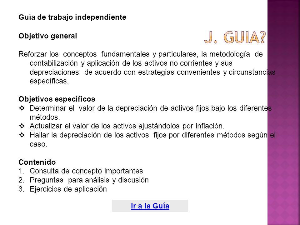J. Guia Guía de trabajo independiente Objetivo general