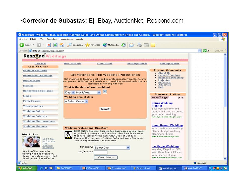 Corredor de Subastas: Ej. Ebay, AuctionNet, Respond.com
