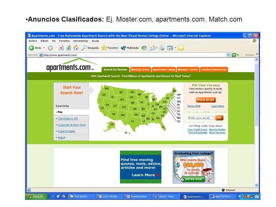 Anuncios Clasificados: Ej. Moster.com, apartments.com. Match.com