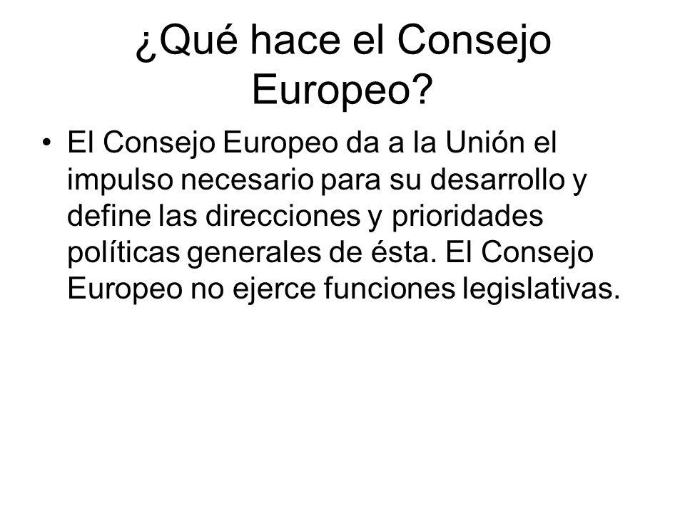 ¿Qué hace el Consejo Europeo