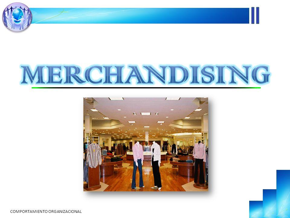 merchandising COMPORTAMIENTO ORGANIZACIONAL